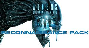 Aliens: Colonial Marines - Reconnaissance Pack (PC DLC)