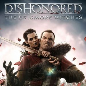 Dishonored: The Brigmore Witches (PC DLC)