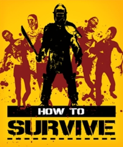 How To Survive (PC Download)