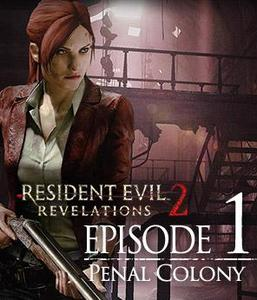 Resident Evil Revelations 2: Episode 1 Penal Colony (PC Download)
