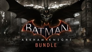 Batman: Arkham Knight Bundle (PC Download)