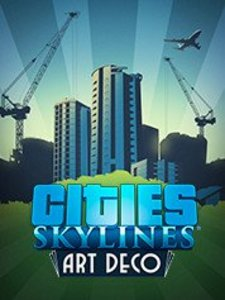 Cities: Skylines - Content Creator Pack: Art Deco (PC DLC)