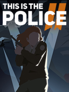 This Is the Police 2 (PC Download)