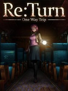 Re:Turn - One Way Trip (PC Download)